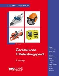 Fachwissen Feuerwehr: Gerätekunde Hilfeleistungsgerät