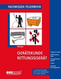 Fachwissen Feuerwehr: Gerätekunde Rettungsgerät