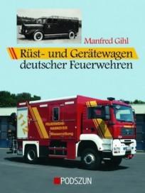 Rüst- und Gerätewagen deutscher Feuerwehren