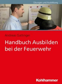 Handbuch Ausbilden bei der Feuerwehr