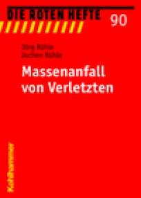 Die Roten Hefte, Heft 90 - Massenanfall von Verletzten