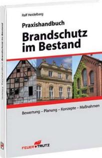 Praxishandbuch Brandschutz im Bestand