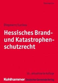 Hessisches Brand- und Katastrophenschutzrecht. Kommentar