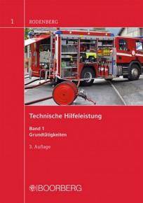 Technische Hilfeleistung. Band 1: Grundtätigkeiten