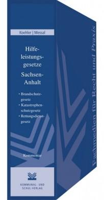 Hilfeleistungsgesetze Sachsen-Anhalt. Kommentar und Text