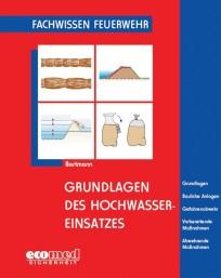 Fachwissen Feuerwehr: Grundlagen des Hochwassereinsatzes