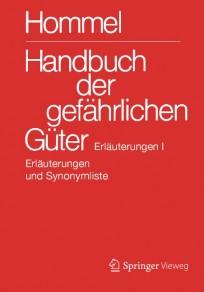 Hommel Handbuch der gefährlichen Güter. Erläuterungen 1