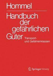 Hommel Handbuch der gefährlichen Güter. Transport- und Gefahrenklassen