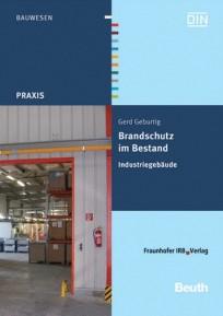 Brandschutz im Bestand: Industriegebäude