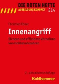 Die Roten Hefte, Ausbildung kompakt, Heft 214 - Innenangriff