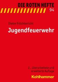 Die Roten Hefte, Heft 94 - Jugendfeuerwehr