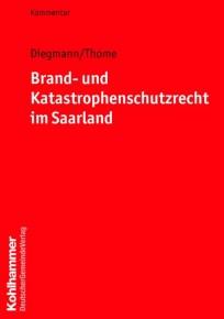 Brand- und Katastrophenschutzrecht im Saarland