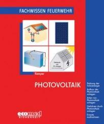 Fachwissen Feuerwehr: Photovoltaik