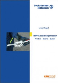 Knoten, Stiche und Bunde - Ausbildungsmedien (THW)