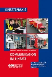Einsatzpraxis: Kommunikation im Einsatz