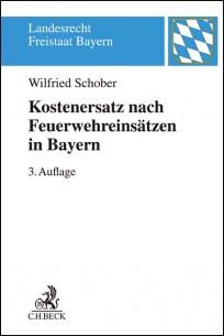 Kostenersatz nach Feuerwehreinsätzen in Bayern