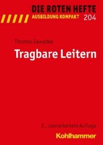 Die Roten Hefte, Ausbildung kompakt, Heft 204 - Tragbare Leitern