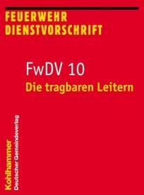 Feuerwehrdienstvorschrift FwDV 10