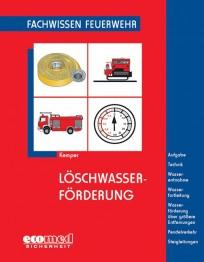 Fachwissen Feuerwehr: Löschwasserförderung