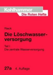 Die Roten Hefte, Heft 27a - Die Löschwasserversorgung