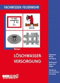 Fachwissen Feuerwehr: Löschwasserversorgung
