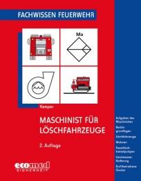 Fachwissen Feuerwehr: Maschinist für Löschfahrzeuge