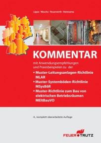 Kommentar zur Muster-Leitungsanlagen-Richtlinie MLAR