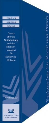 Gesetz über die Notfallrettung und den Krankentransport (Rettungsdienstgesetz - RDG) für Schleswig-Holstein. Kommentar