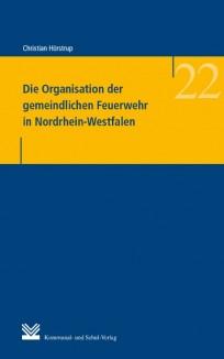 Die Organisation der gemeindlichen Feuerwehr in Nordrhein-Westfalen