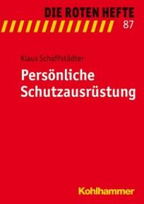 Die Roten Hefte, Heft 87 - Persönliche Schutzausrüstung