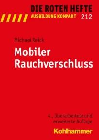 Die Roten Hefte, Ausbildung kompakt,  Heft 212 - Mobiler Rauchverschluss