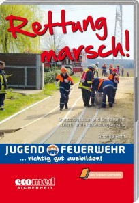 Rettung marsch!