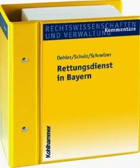 Rettungsdienst in Bayern. Kommentar