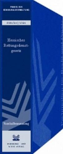 Hessisches Rettungsdienstgesetz (HRDG). Vorschriftensammlung