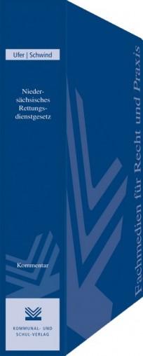 Niedersächsisches Rettungsdienstgesetz (NRettDG). Kommentar