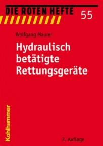 Die Roten Hefte, Heft 55 - Hydraulisch betätigte Rettungsgeräte