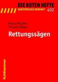 Die Roten Hefte, Gerätepraxis kompakt,  Heft 402 - Rettungssägen