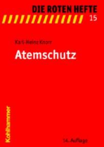 Die Roten Hefte, Heft 15 - Atemschutz