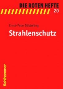Die Roten Hefte, Heft 20 - Strahlenschutz