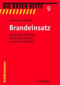 Die Roten Hefte, Heft 09 - Brandeinsatz