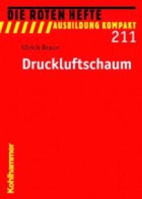 Die Roten Hefte, Heft 211 - Druckluftschaum