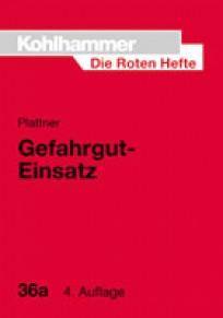 Die Roten Hefte, Heft 36a - Gefahrgut-Einsatz, Fahrzeug und Gerät
