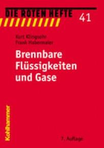 Die Roten Hefte, Heft 41 - Brennbare Flüssigkeiten und Gase