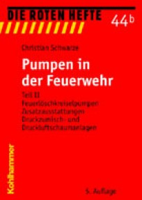 Die Roten Hefte, Heft 44b - Pumpen in der Feuerwehr