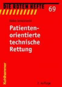 Die Roten Hefte, Heft 69 - Patientenorientierte technische Rettung