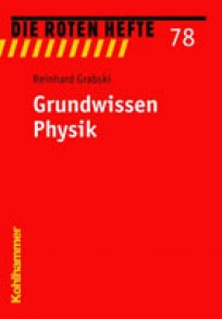 Die Roten Hefte, Heft 78 - Grundwissen Physik