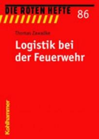 Die Roten Hefte, Heft 86 - Logistik bei der Feuerwehr