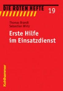 Die Roten Hefte, Heft 19 - Erste Hilfe im Einsatzdienst