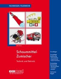 Fachwissen Feuerwehr: Schaummittel-Zumischer