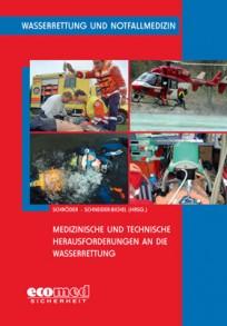 Medizinische und technische Herausforderungen an die Wasserrettung